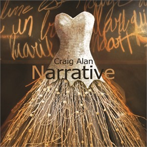 Craig Alan: Narrative
