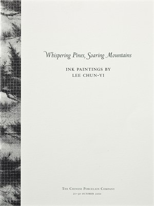Whispering PInes, Soaring Mountains, Ink Paintings by Lee Chun-Yi (out of print), Fall 2010