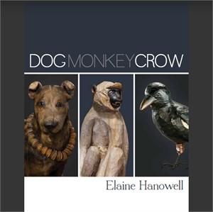 Dog, Monkey, Crow | Exhibition Catalog