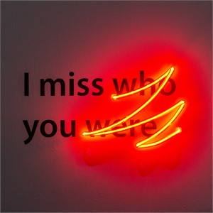 I Miss Who You Were