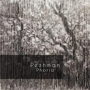 Pezhman: Phoria, 2019