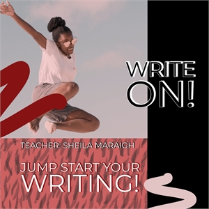 WRITE ON!   Four Week, TUESDAY EVENING Class, Starting Tuesday, January 14th, 2020 - 7pm-9pm