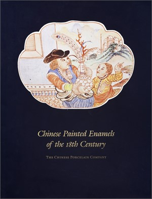 Chinese Painted Enamels of the 18th Century, 1993