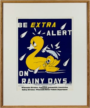 Be Extra Alert on Rainy Days (Ducks) drawn by Isadore Seltzer (WI Div. American Automobile Assoc.), 1947