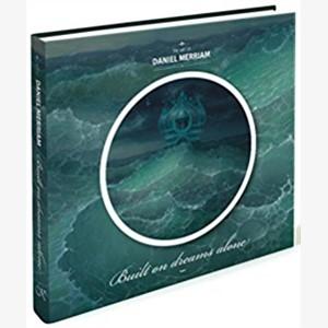 "Book: The Art of Daniel Merriam ""Built On Dreams Alone"""