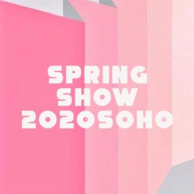 Spring Show 2020   Soho