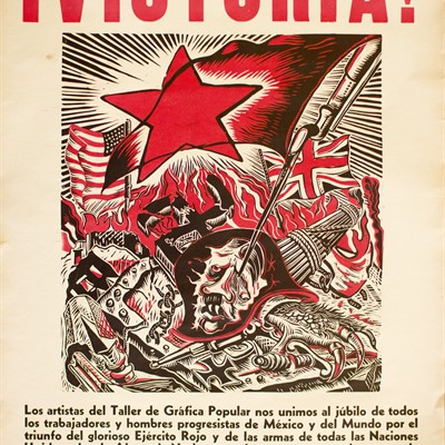 ¡VICTORIA! Selected Political Prints From Mexico (1910-1960)