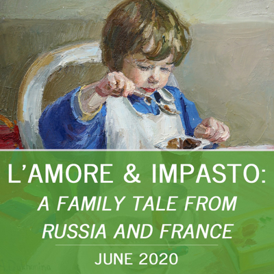 L'Amore & Imposto: A Family Tale from France and Russia
