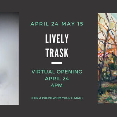 MATT LIVELY AND ED TRASK VIRTUAL EXHIBITION