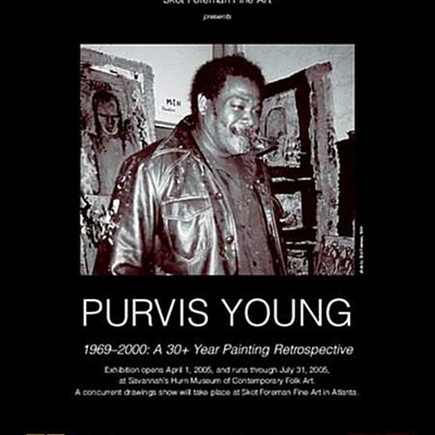 Purvis Young: 1969 - 2000; A 30+ Year Painting Retrospective