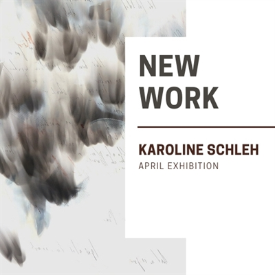 April Exhibition: Karoline Schleh