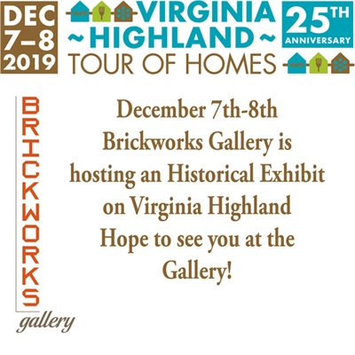 Virginia Highland Tour of Homes Historical Exhibit