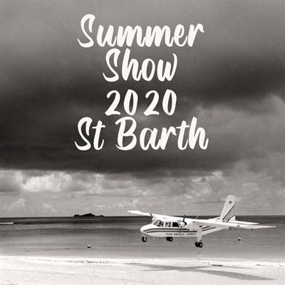 Summer Show 2020   St Barth