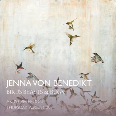 One artist show & reception for Jenna von Benedikt