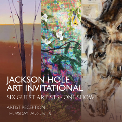 Jackson Hole Art Invitational and Reception