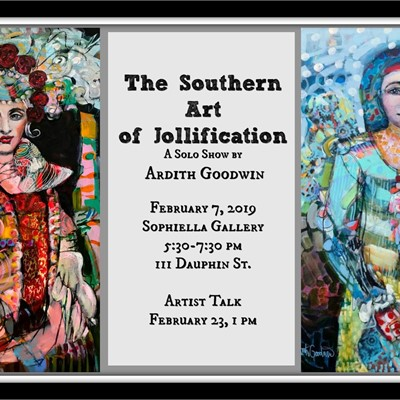 ARDITH GOODWIN   THE SOUTHERN ART OF JOLLIFICATION