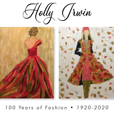 "Holly Irwin ""100 Years of Fashion"""