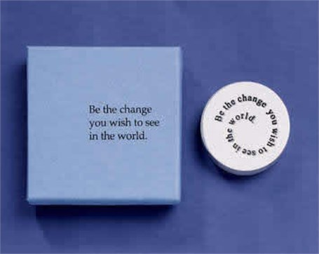 Paperweight - Be The Change You Wish To See In The World