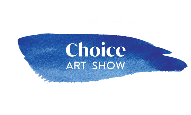 8th Annual Choice Art Show