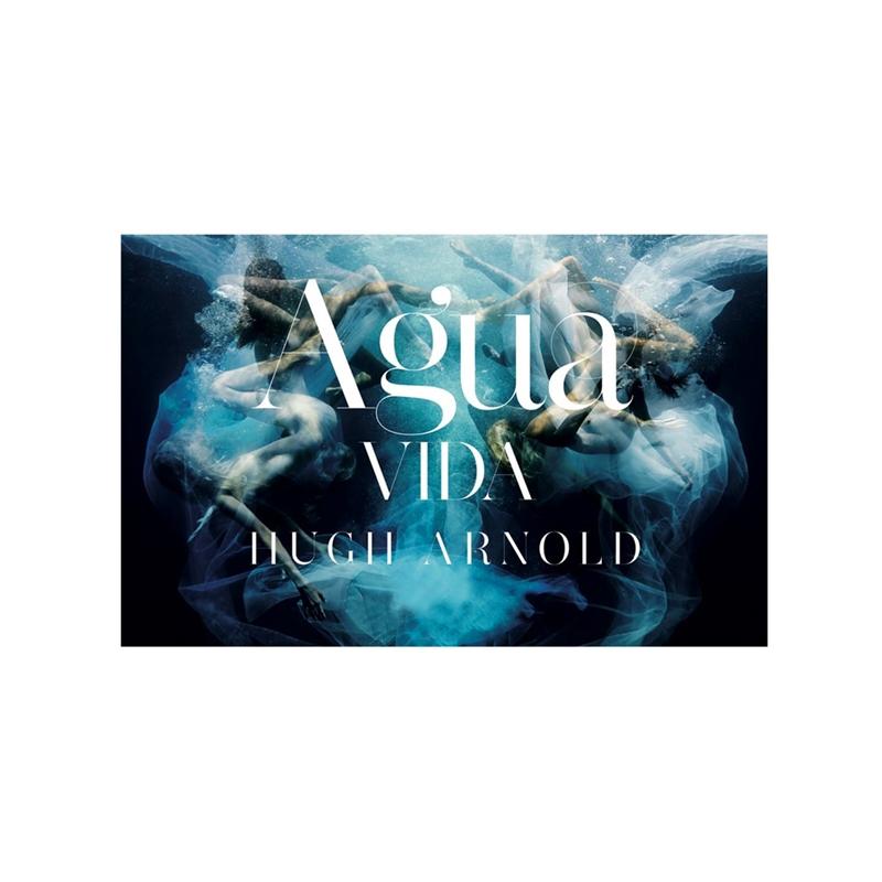 Agua Vida by Hugh Arnold