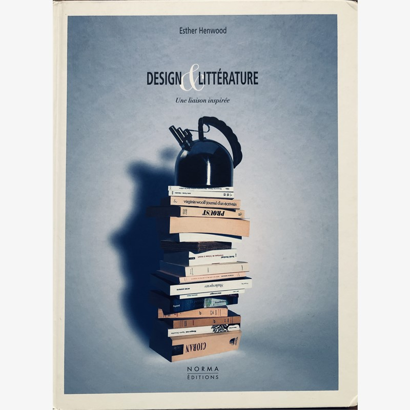 Jacques Jarrige, Design & Litterature by Esther Henwood, 2009