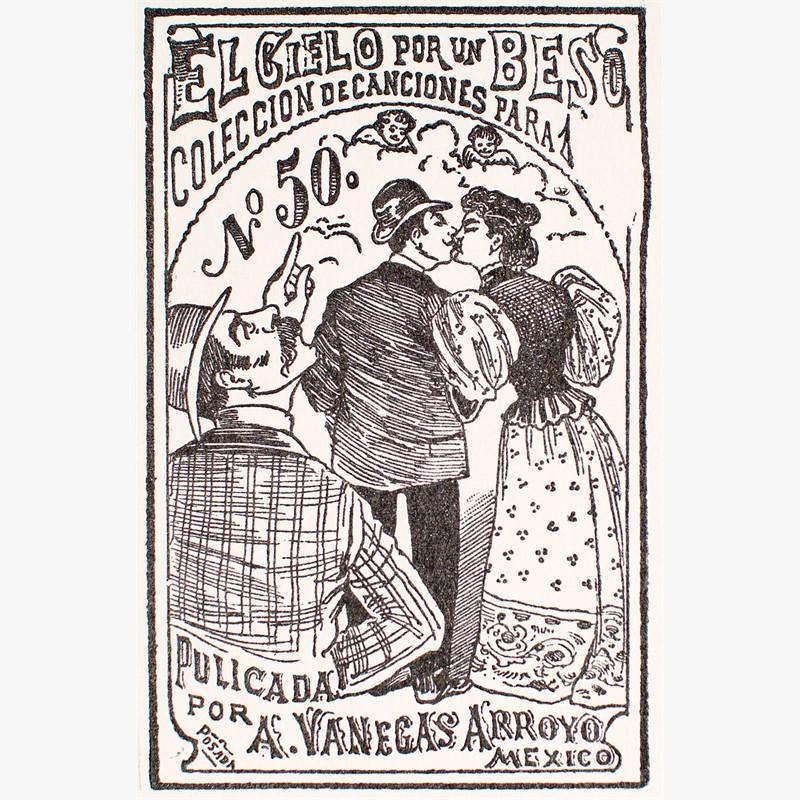El Cielo Por Un Beso, ca. 1880-1910