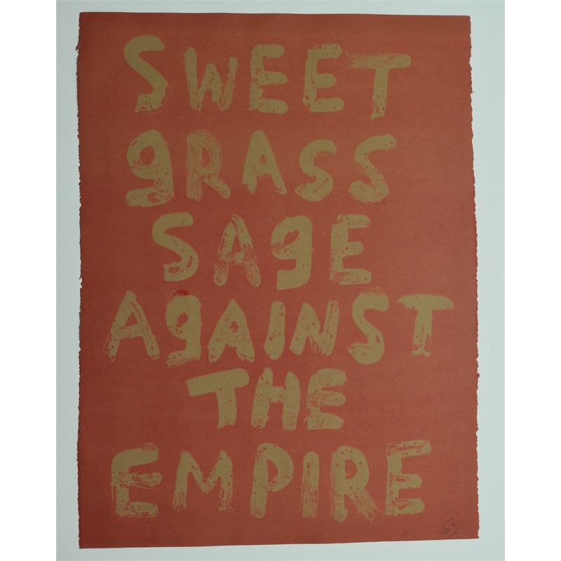 SWEET GRASS SAGE AGAINST THE EMPIRE by Edgar Heap of Birds