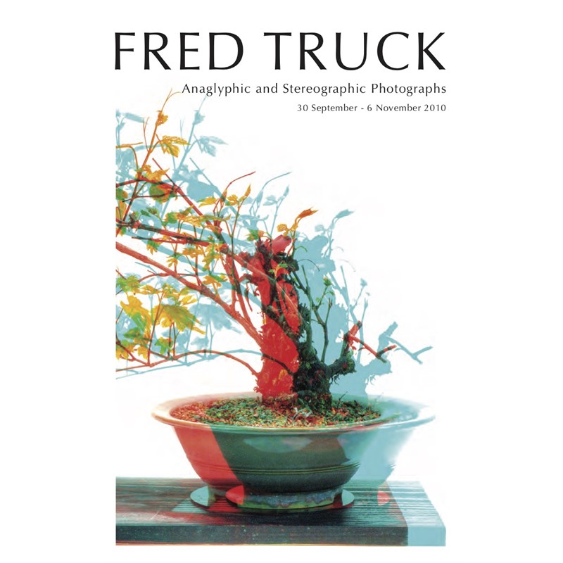 Fred Truck: Anaglyphic and Stereographic Photographs, 2010