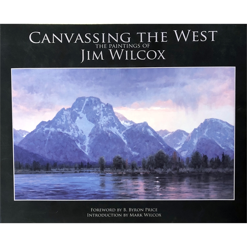 Canvassing the West: The Paintings of Jim Wilcox
