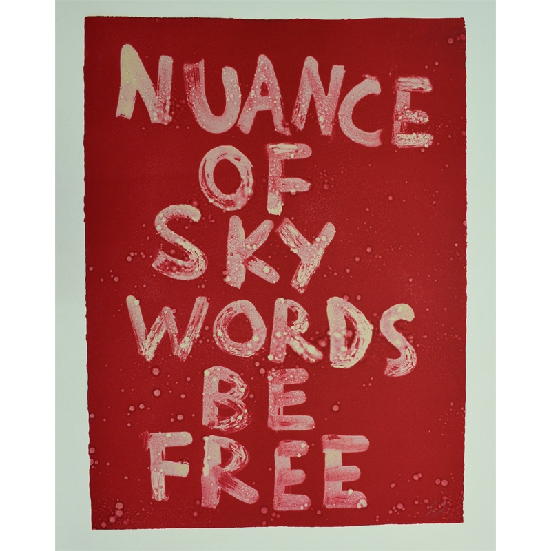 NUANCE OF SKY WORDS BE FREE by Edgar Heap of Birds