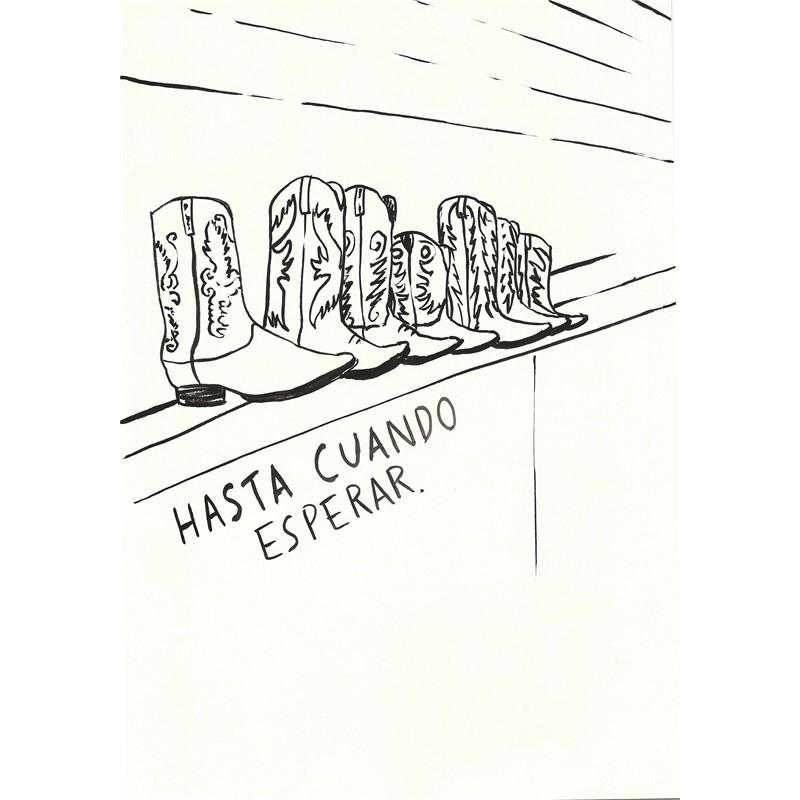 HASTA CUANDO, 2018