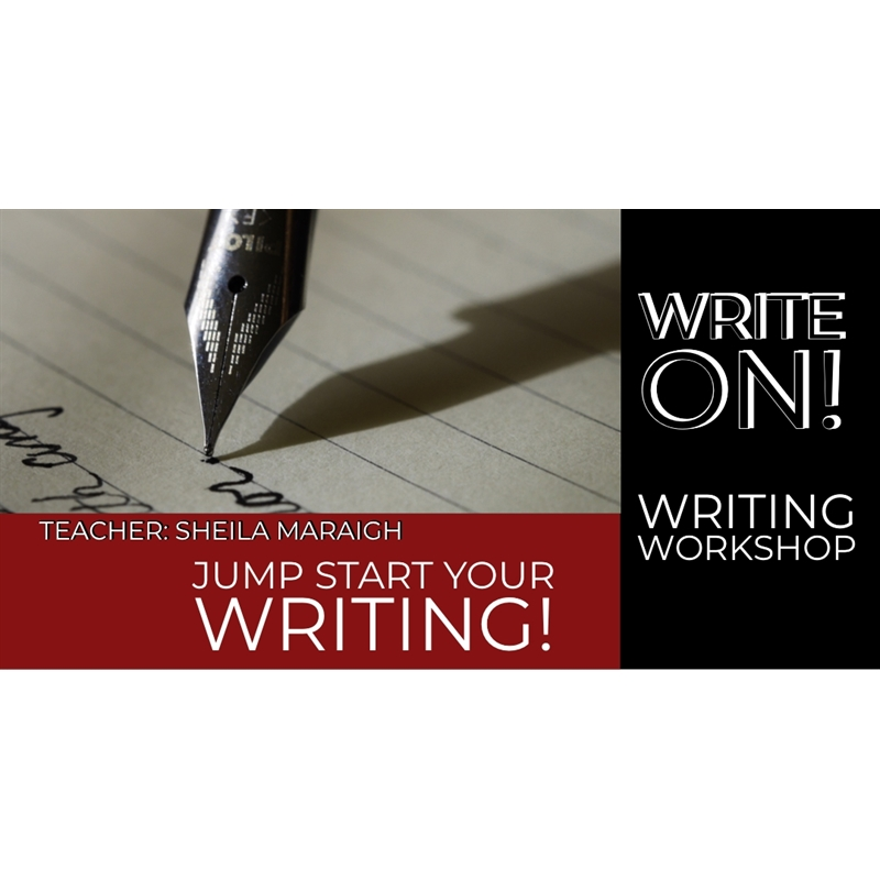 WRITE ON!   Four Week Workshop, Starting Tuesday, March 3rd, 2020 - 6pm-8pm