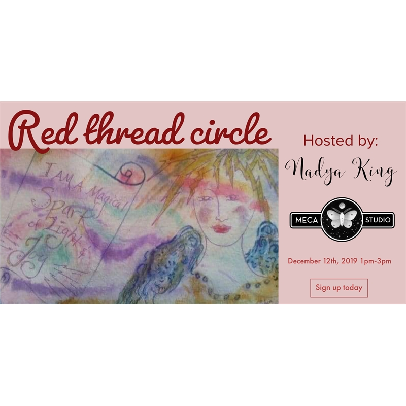 Shine your light - Red thread Women's Circle, Thursday, December 12, 2019 1pm-3pm