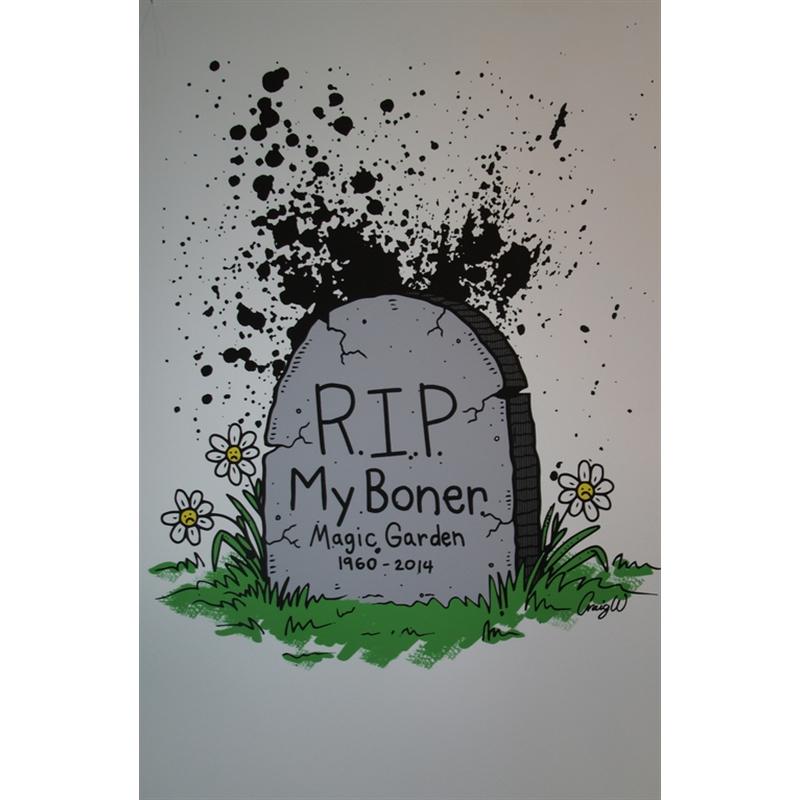 """R.I.P. My Boner"" by Craig Wheat"