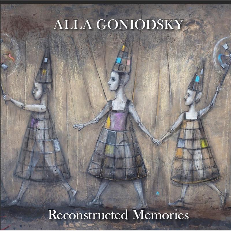 Reconstructed Memories | Alla Goniodsky, 2016