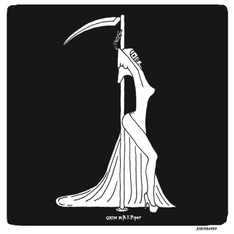 """Grim StR.I.P.per"" by Dave Banks"