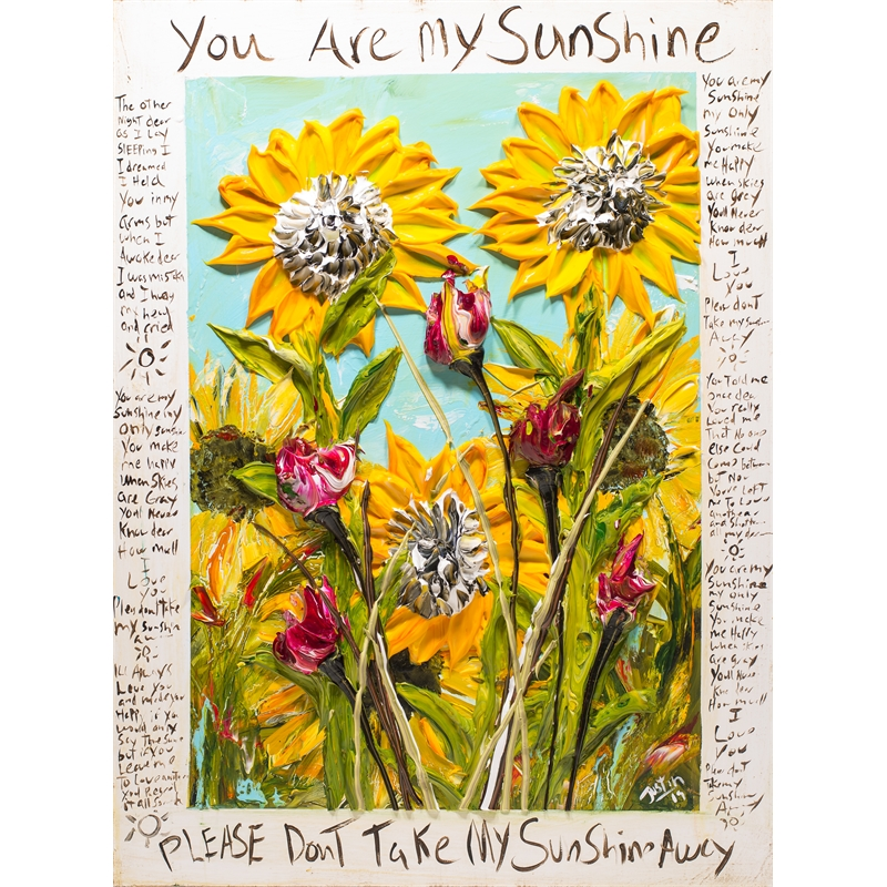 YOU ARE MY SUNSHINE, 2019