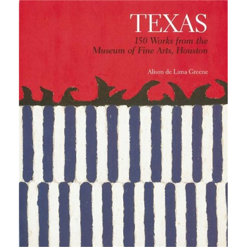 Texas 150 Weeks from the Museum of Fine Arts, Houston, 2000