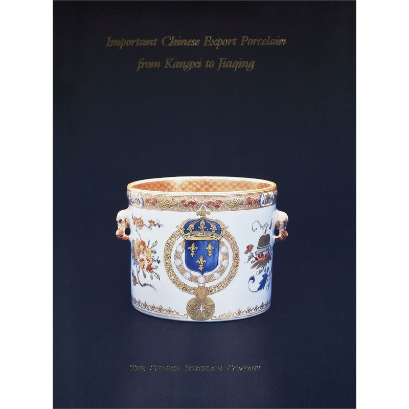 Important Chinese Export Porcelain from Kangxi to Jiaqing, 1999