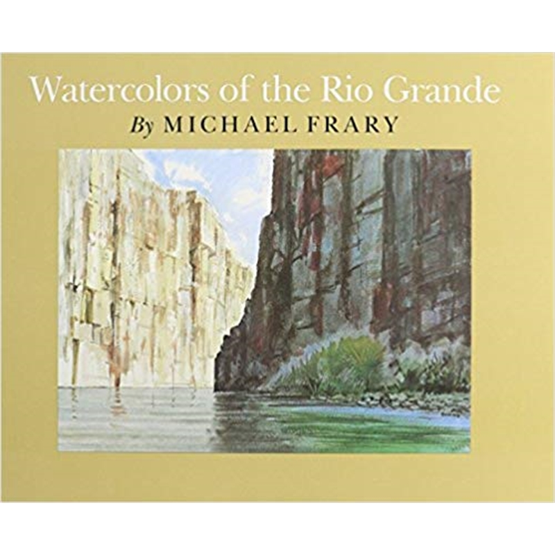 Watercolors of the Rio Grande, 1984