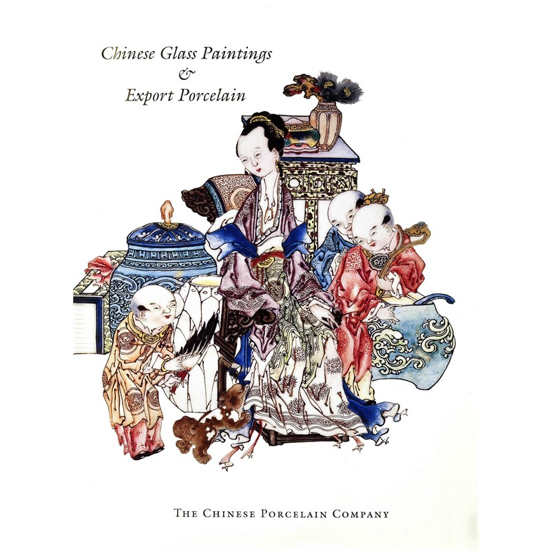Chinese Glass Paintings and Export Porcelain, 1996
