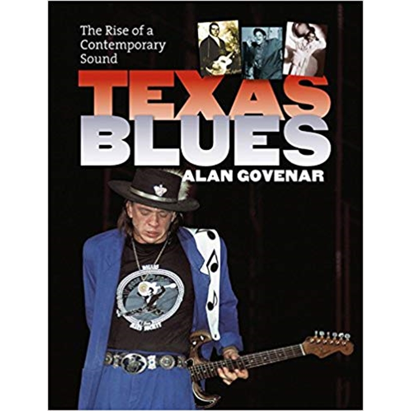 Texas Blues The Rise of a Contemporary Sound