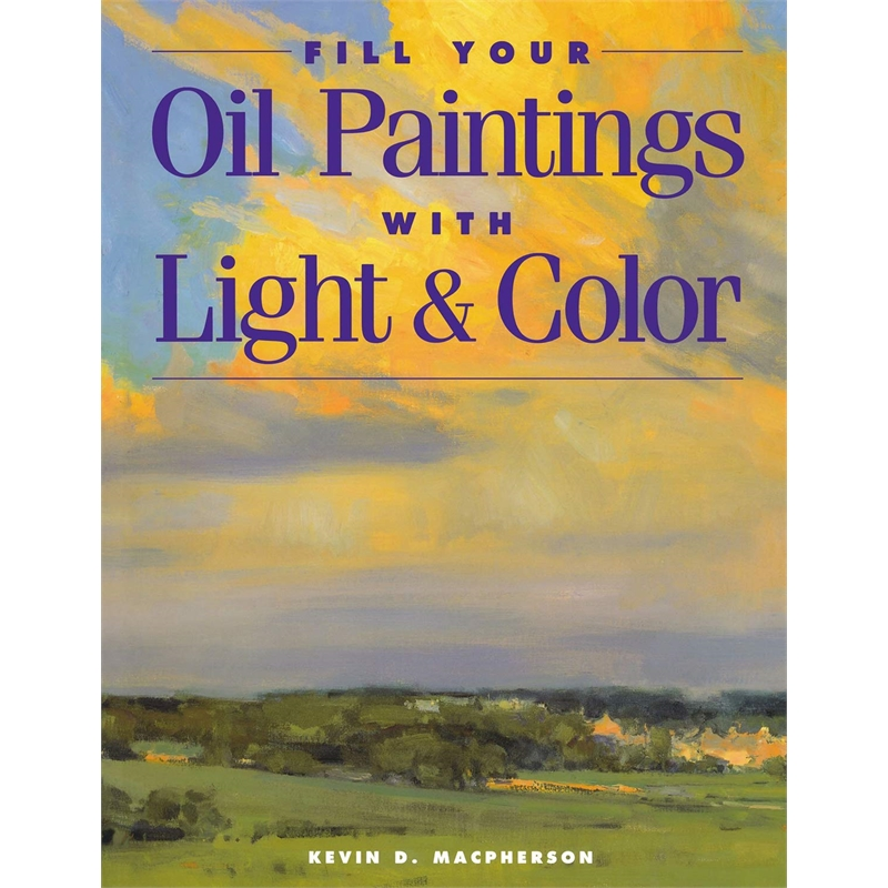 """Fill Your Oil Paintings with Light & Color"""