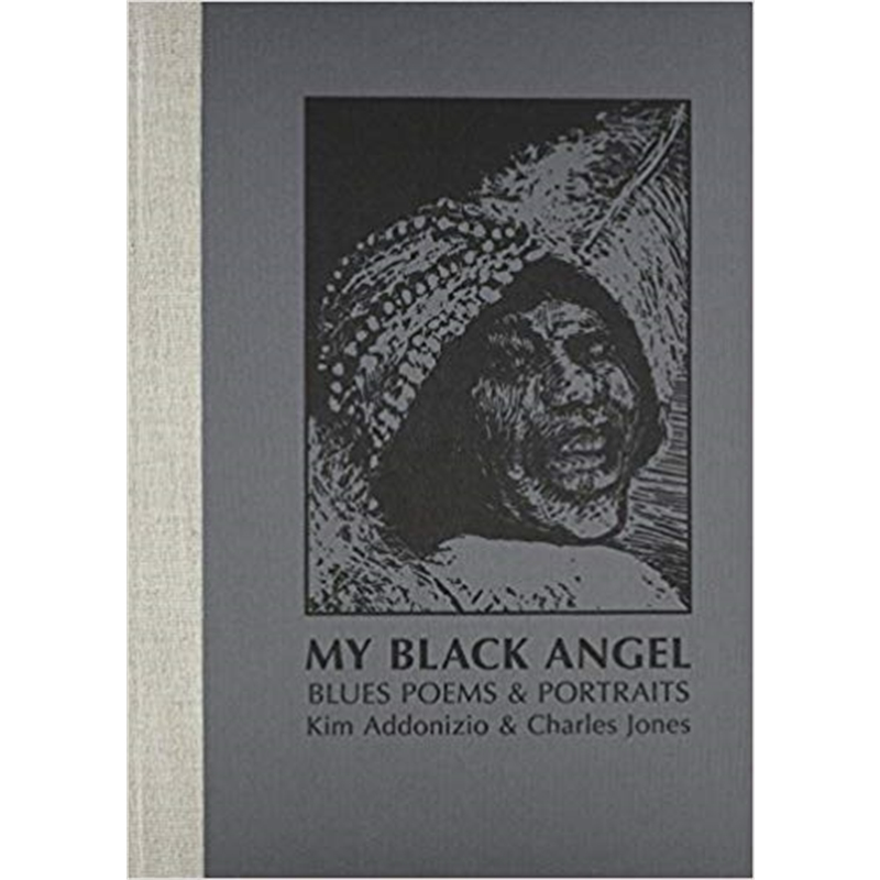 My Black Angel, Blues Poems & Portraits , 2014