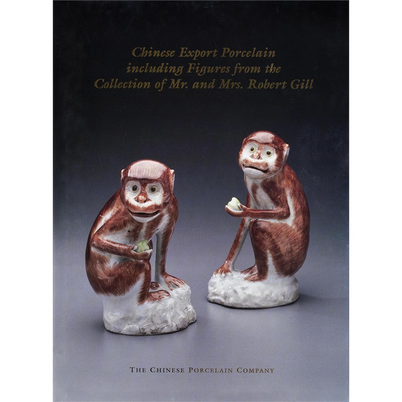 Chinese Export Porcelain including Figures from the Collection of Mr. & Mrs. Robert Gill, 2002