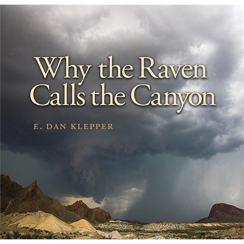 Why the Raven Calls the Canyon, 2017