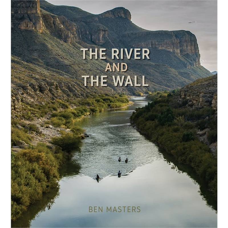 The River and the Wall, 2019