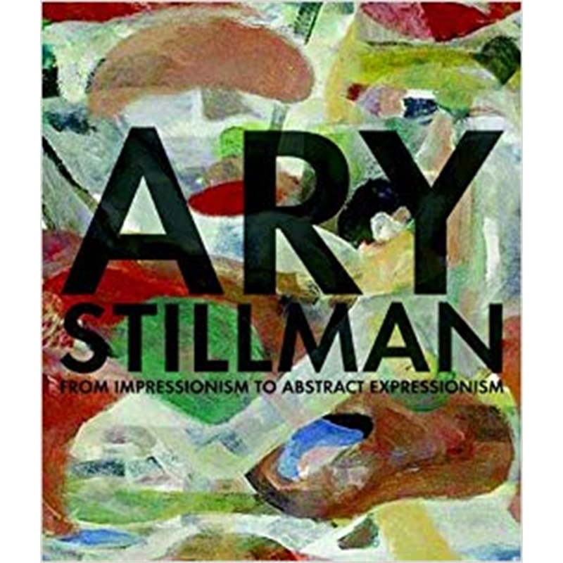Ary Stillman from Impressionism to Abstract Expressionism, 2008