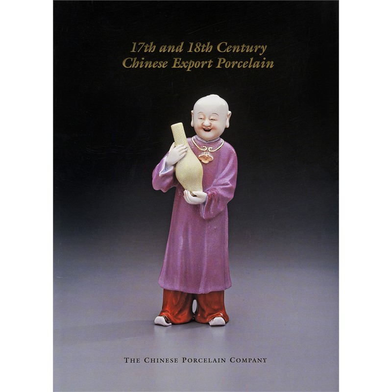17th and 18th Century Chinese Export Porcelain, 2001