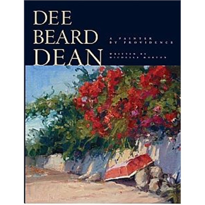 Dee Beard Dean: A Painter by Providence